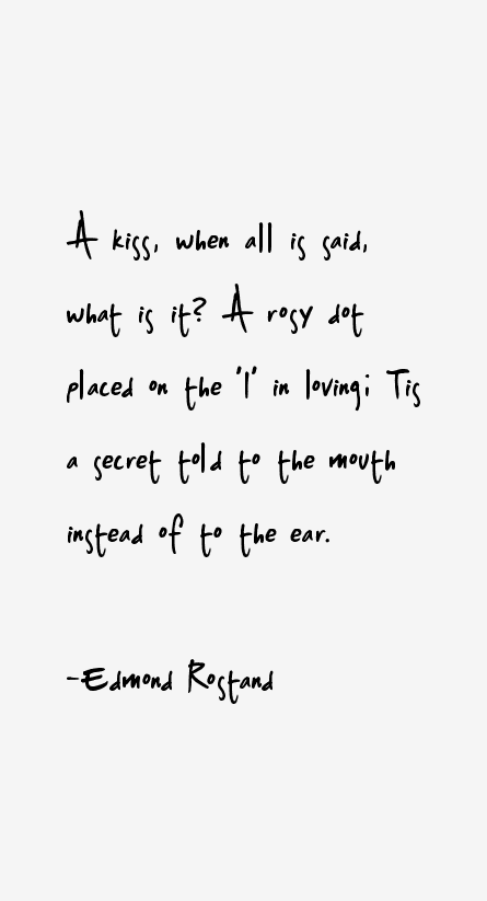 Edmond Rostand Quotes