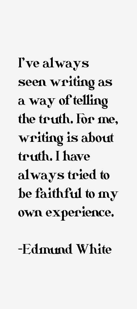 Edmund White Quotes