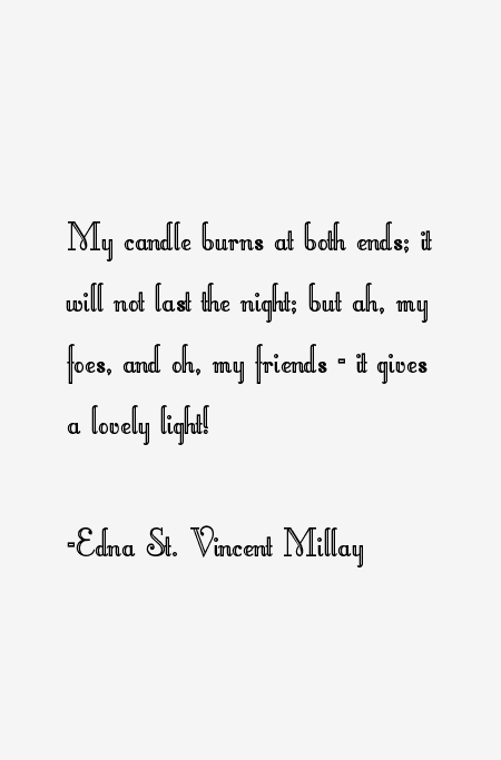 Edna St. Vincent Millay Quotes