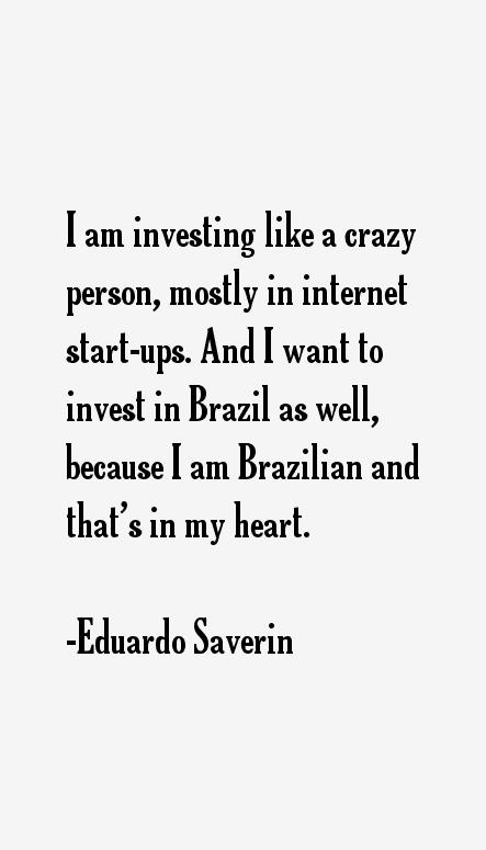 Eduardo Saverin Quotes