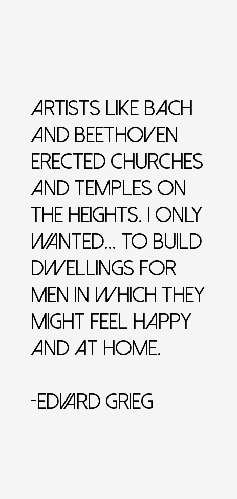 Edvard Grieg Quotes