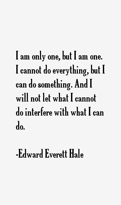 Edward Everett Hale Quotes