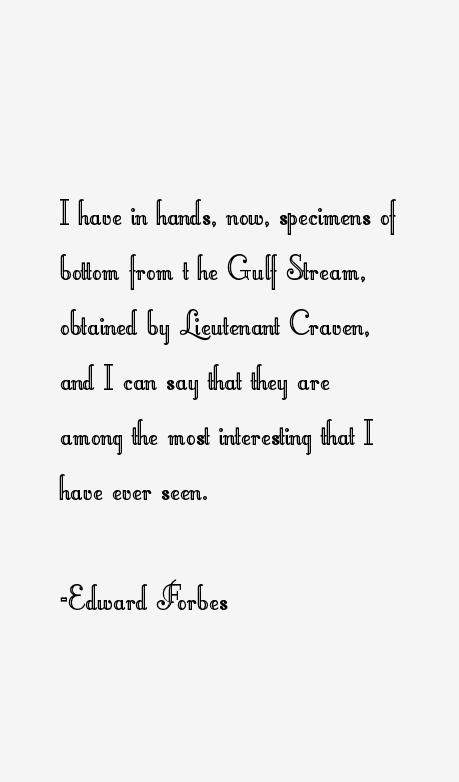 Edward Forbes Quotes