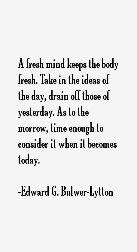Edward G. Bulwer-Lytton Quotes
