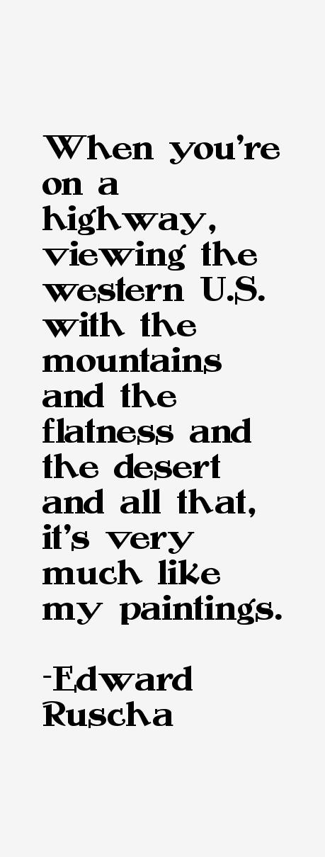Edward Ruscha Quotes