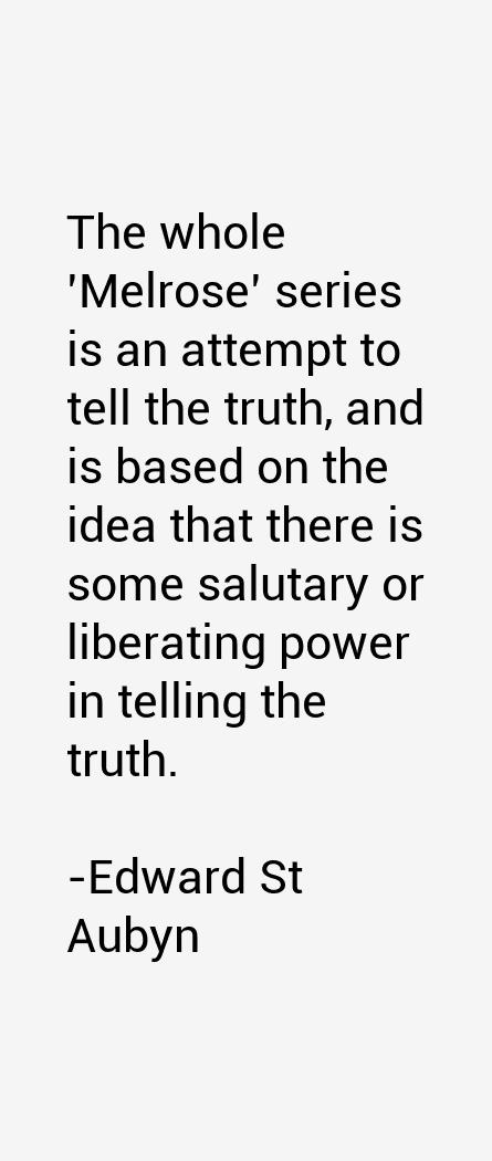 Edward St Aubyn Quotes