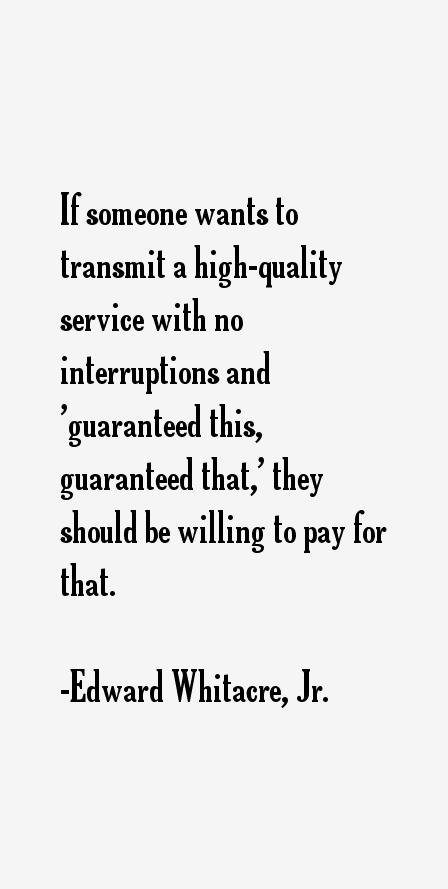 Edward Whitacre, Jr. Quotes