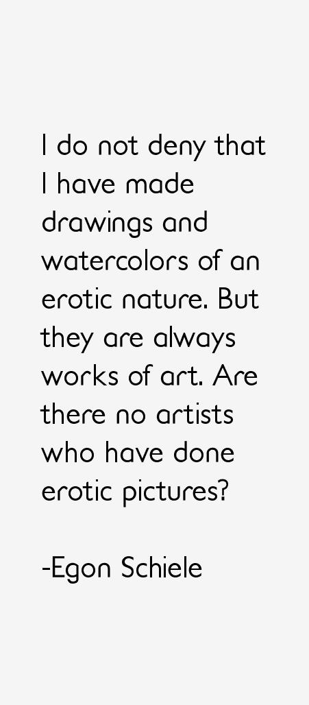 Egon Schiele Quotes