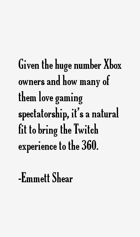 Emmett Shear Quotes