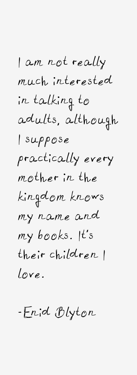 Enid Blyton Quotes