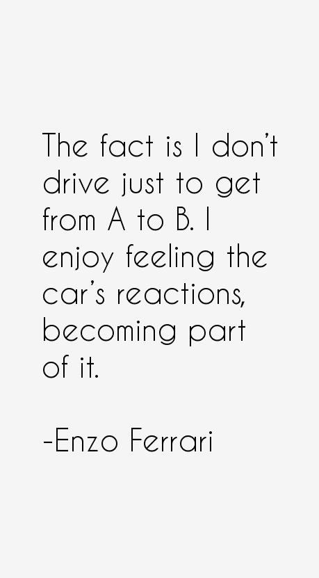 Enzo Ferrari Quotes