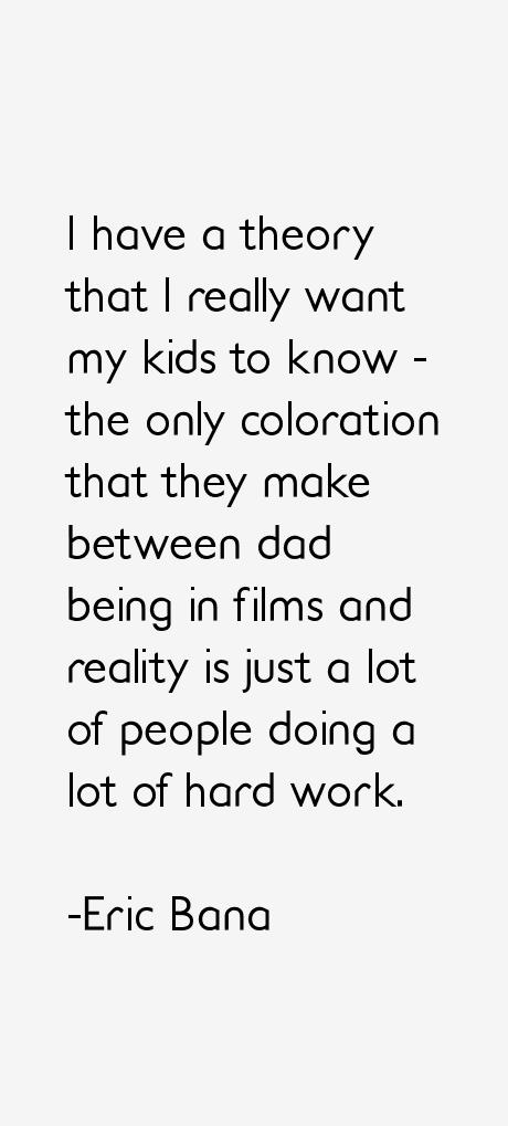 Eric Bana Quotes