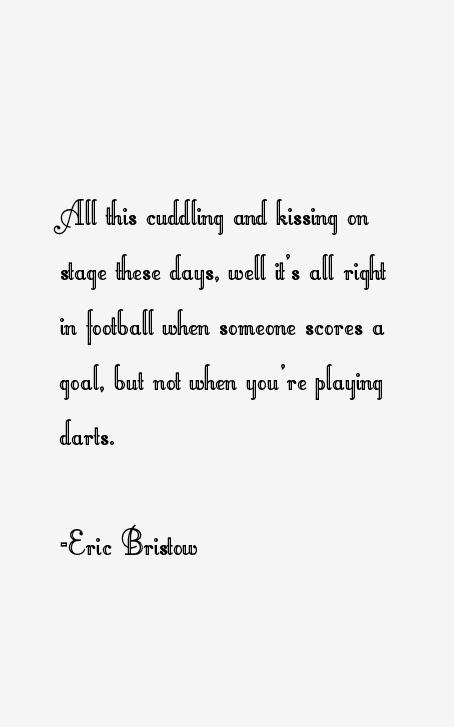 Eric Bristow Quotes
