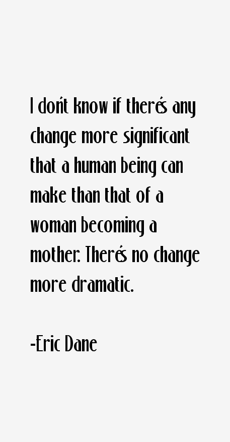 Eric Dane Quotes