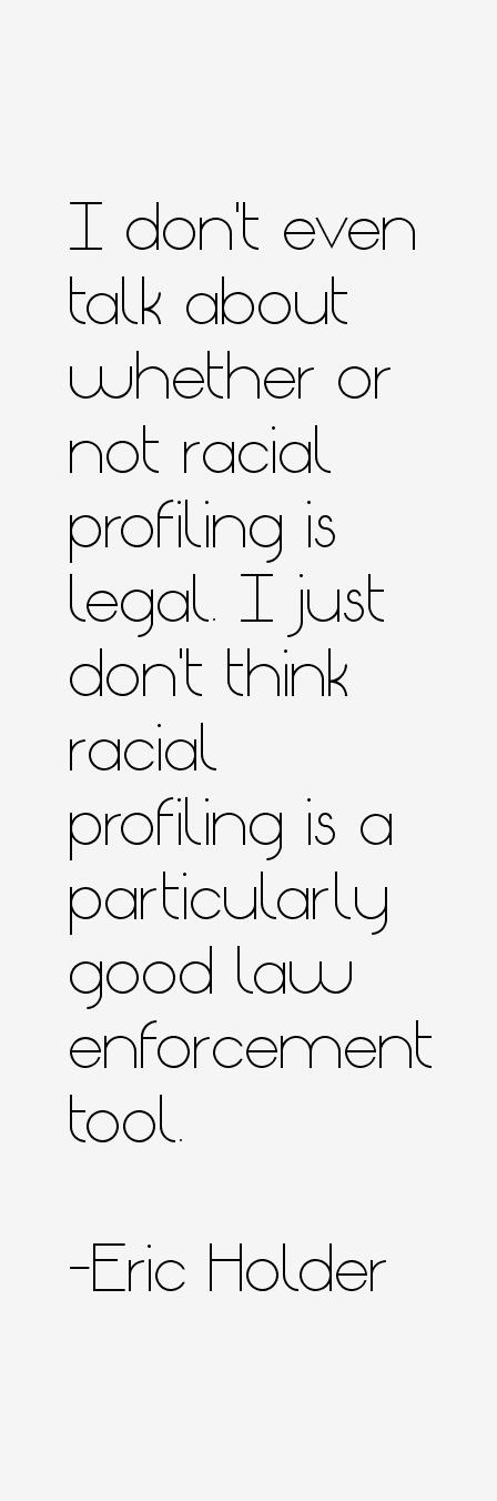 Eric Holder Quotes