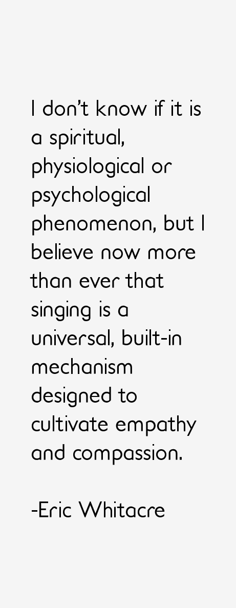 Eric Whitacre Quotes