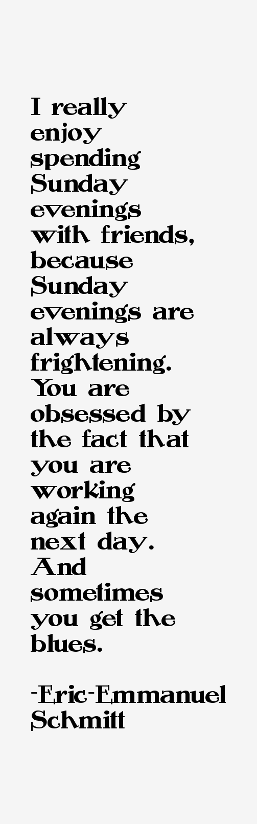 Eric-Emmanuel Schmitt Quotes