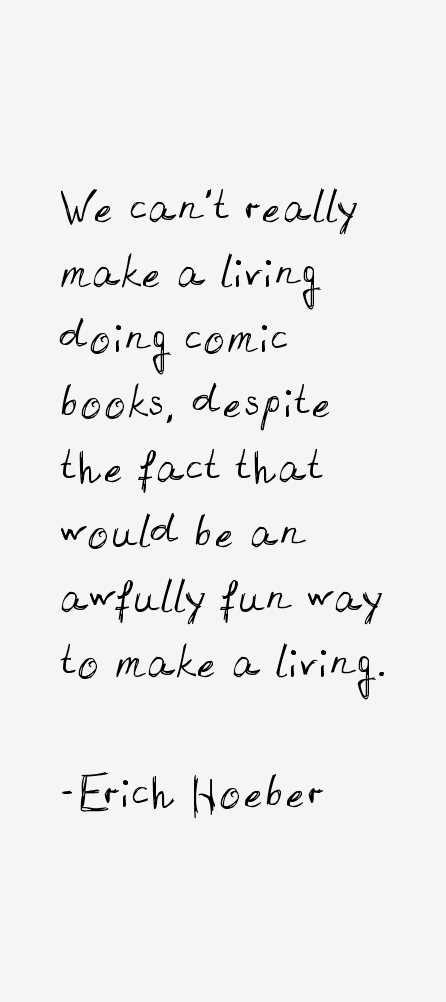 Erich Hoeber Quotes