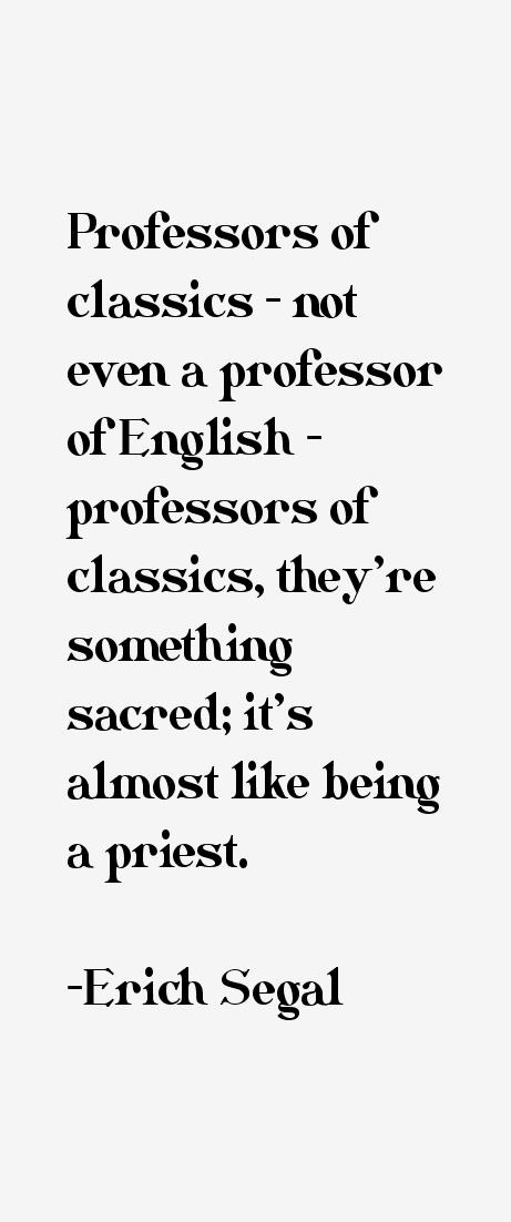 Erich Segal Quotes
