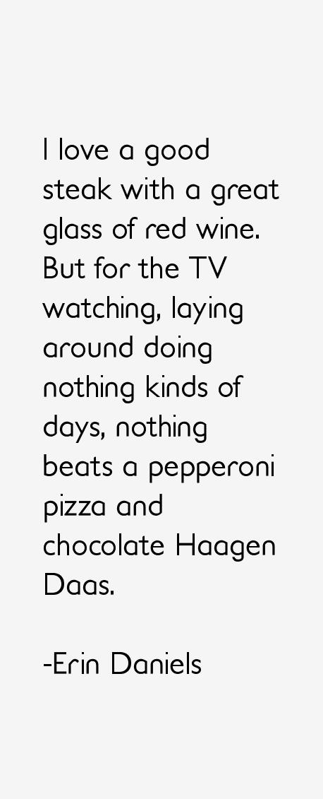 Erin Daniels Quotes