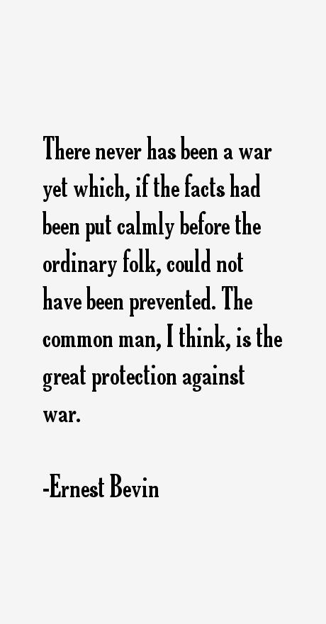Ernest Bevin Quotes