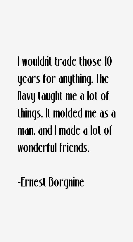 Ernest Borgnine Quotes