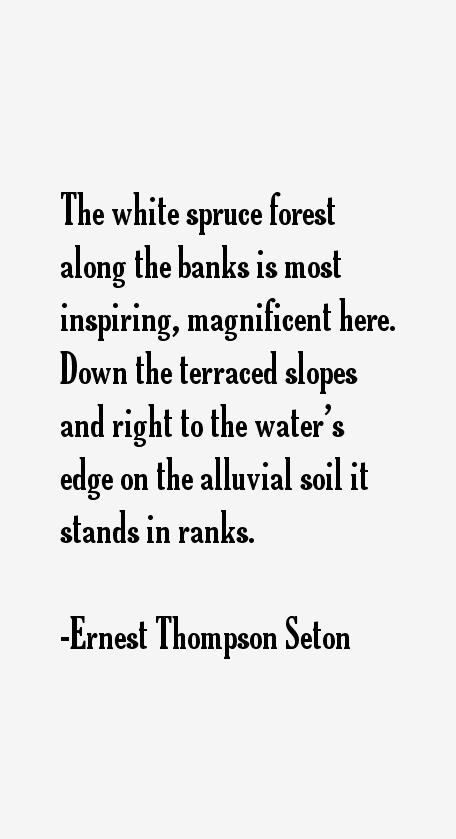 Ernest Thompson Seton Quotes