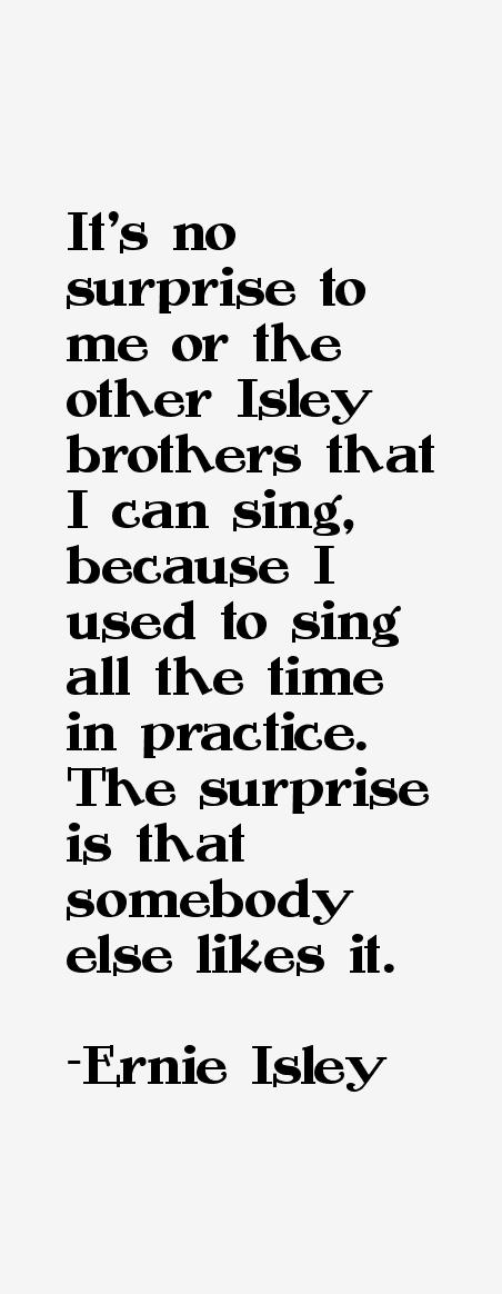 Ernie Isley Quotes