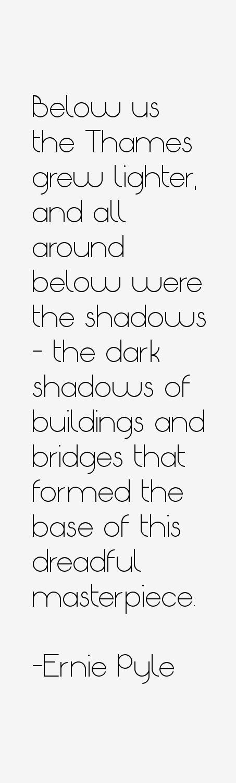 Ernie Pyle Quotes