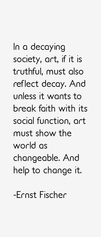 Ernst Fischer Quotes