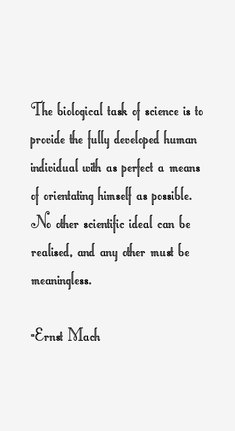Ernst Mach Quotes
