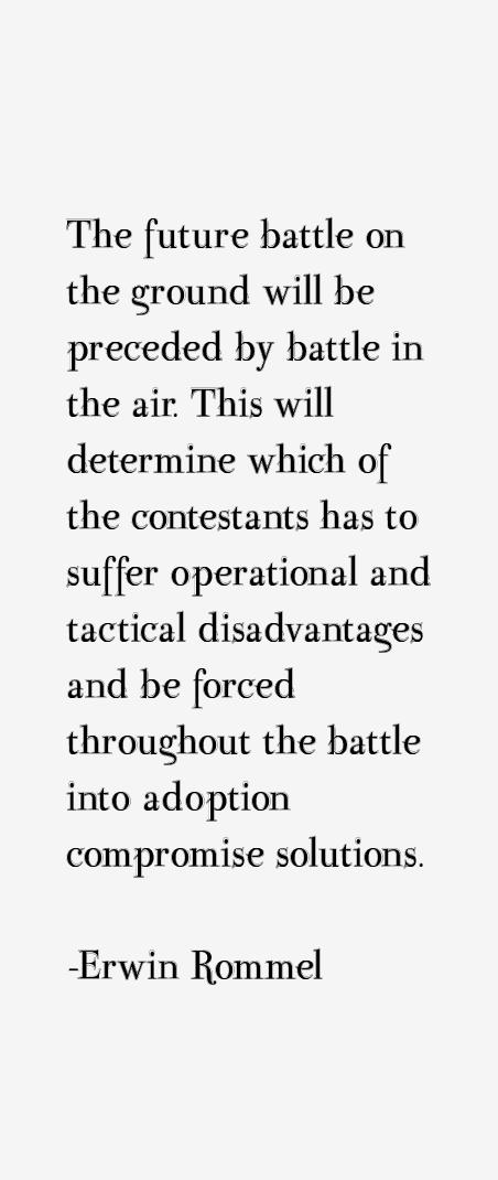 Erwin Rommel Quotes