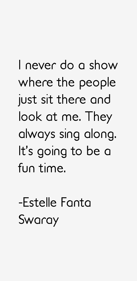 Estelle Fanta Swaray Quotes