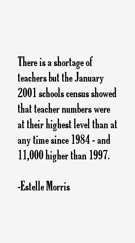 Estelle Morris Quotes