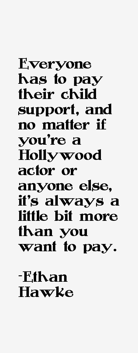 Ethan Hawke Quotes