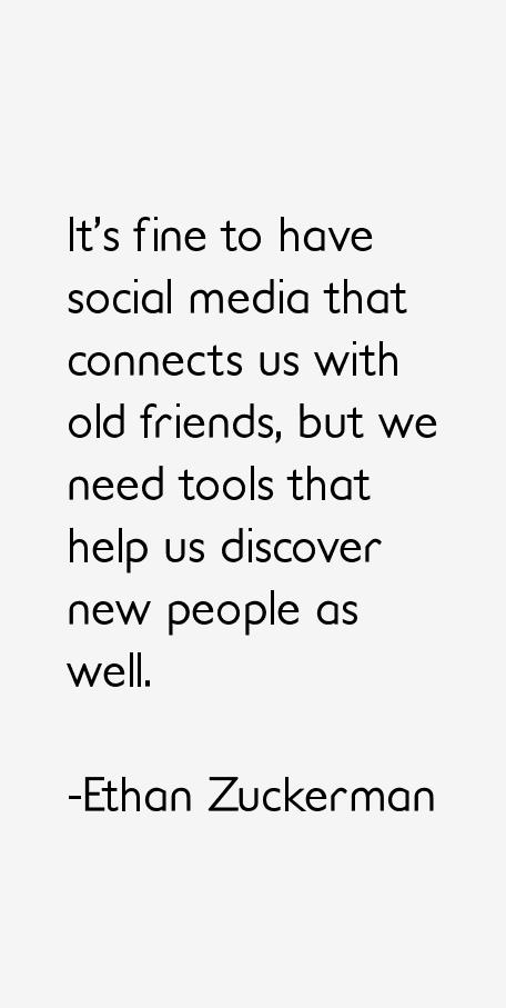 Ethan Zuckerman Quotes