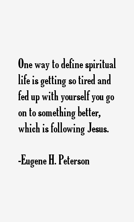 Eugene H. Peterson Quotes