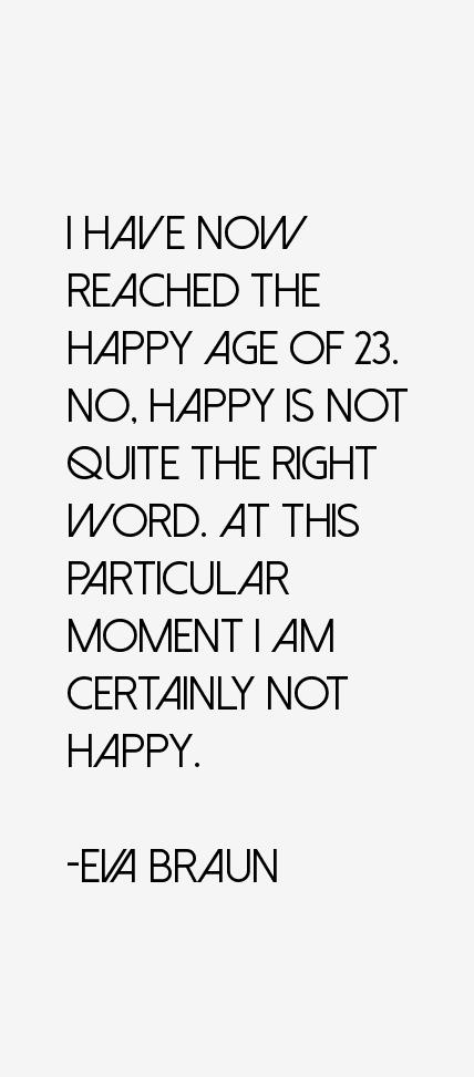 Eva Braun Quotes