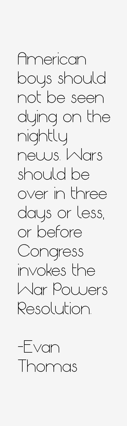 Evan Thomas Quotes
