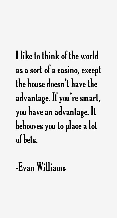 Evan Williams Quotes