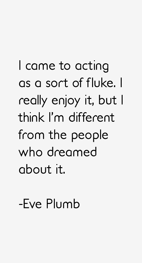 Eve Plumb Quotes