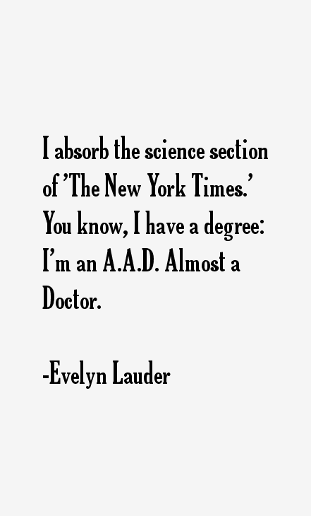 Evelyn Lauder Quotes
