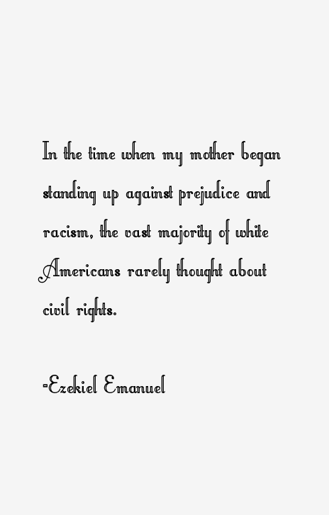 Ezekiel Emanuel Quotes