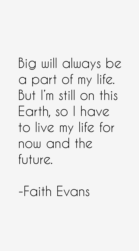 Faith Evans Quotes
