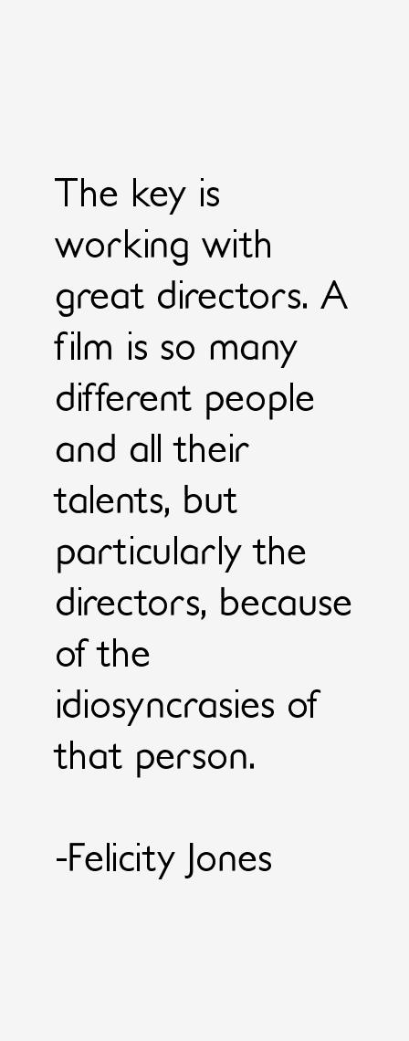 Felicity Jones Quotes