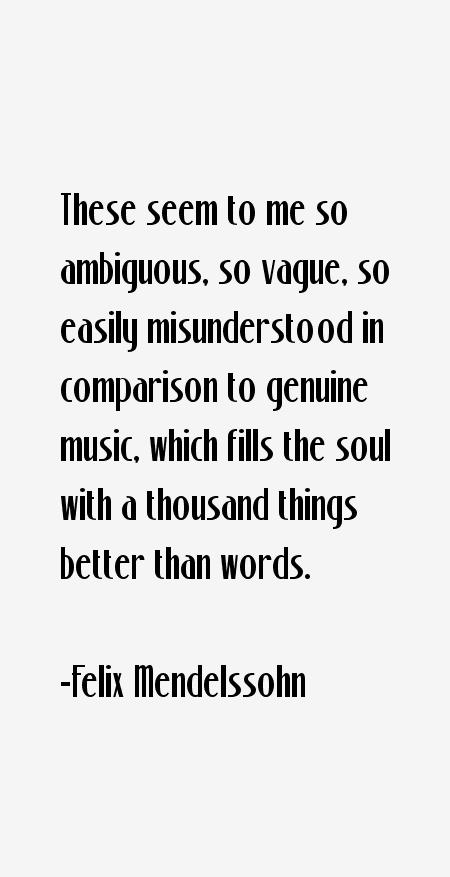 Felix Mendelssohn Quotes