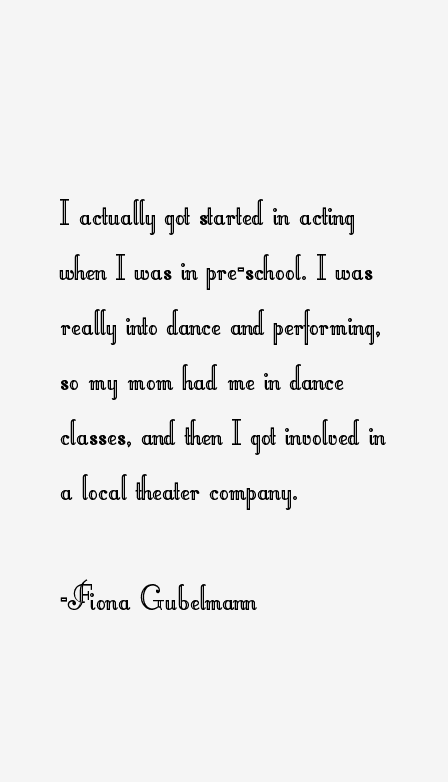Fiona Gubelmann Quotes