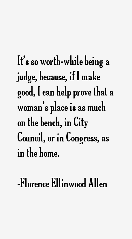 Florence Ellinwood Allen Quotes