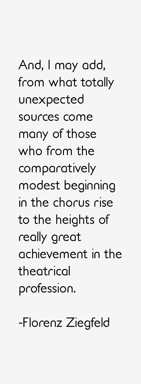 Florenz Ziegfeld Quotes