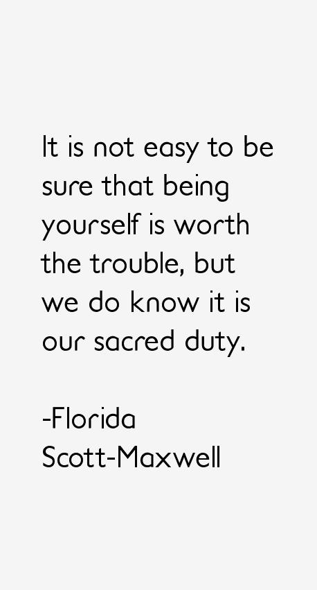 Florida Scott-Maxwell Quotes